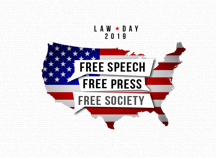 2019 Law Day Graphic Image--Free Speech, Free Press, Free Society