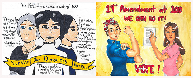 Drawing of three women who played a role in the Women's Suffrage Movement with a quote from each by artist Sanoe H., (left), and drawing of Rosie the Riveter and a woman voter by artist Alejah Callorina, (right).