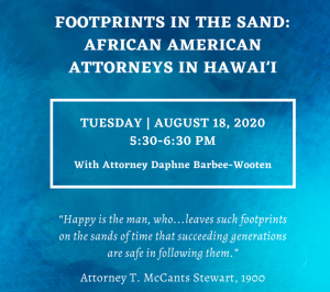 Graphic for program on Aug. 18, Footprints in the Sand: African American Attorneys in Hawaii, 5:30 to 6:30 p.m.