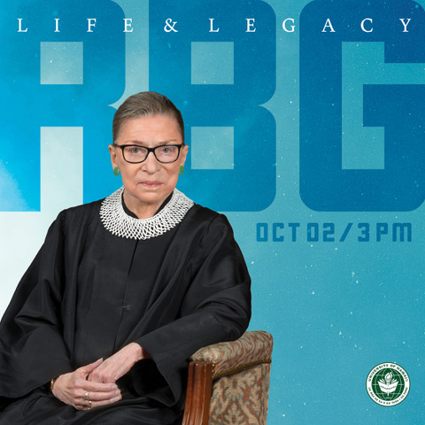 "Photo of U.S. Supreme Court Associate Justice Ruth Bader Ginsburg and background words ""Life & Legacy RBG Oct 02/3 PM"" and the University of Hawaii at Manoa seal in the lower right corner."