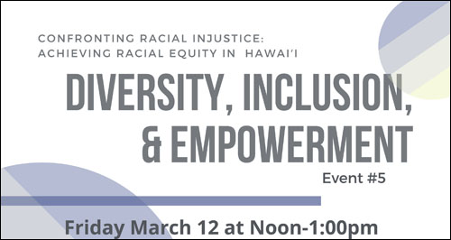 Graphic promoting Zoom seminar on Diversity, Inclusion, & Empowerment, March 12, 2021