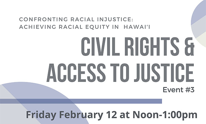 Graphic for Civil Rights & Access to Justice Program, Feb. 12, Noon to 1p.m.